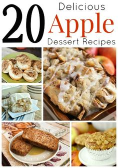 20 Delicious Apple Dessert Recipes - pick up some apples and make some of these delicious apple recipes