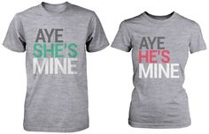 Matching Couple Shirts - Aye She's / He's Mine Grey Cotton Graphic T-shirts from 365inlove #coupleshirts #matchingcoupleshirts #hisandhers #boyfriendshirts #boyfriendandgirlfriend #bae #cutegraphictees #ayemine #ayeshesmine #ayehesmine