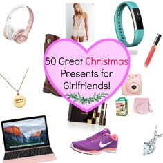 50 great christmas presents for girlfriends