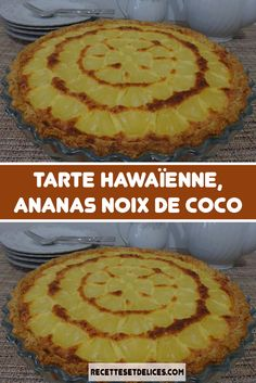 Tarte Hawaïenne, ananas noix de coco - The Best Hawaiian Recipes Dinner Recipes For Kids, Healthy Snacks For Kids, Easy Snacks, Dessert Healthy, Desserts With Biscuits, Kid Desserts, Baking Desserts, Crockpot Recipes, Snack Recipes