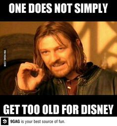 Nope! If you grew up on the old Disney movies, going to Disneyland multiple times a year, and still have an obsession with all of it, ain't nothin wrong with that!!!