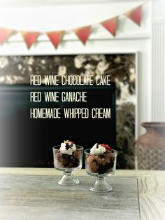 Red Wine Chocolate Cake Trifle with Red Wine Ganache and Homemade Whipped Cream.