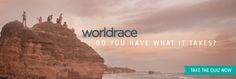Do you have what it takes to go on the World Race? Take the quiz here!