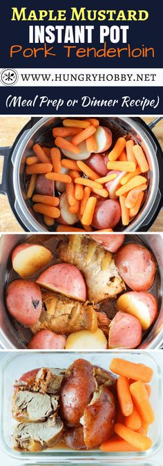 Meal Prep Maple Mustard Instant Pot Pork Tenderloin with red potatoes and baby carrots is a healthy meal prepared all in one pot with very little fuss. via @hungryhobby