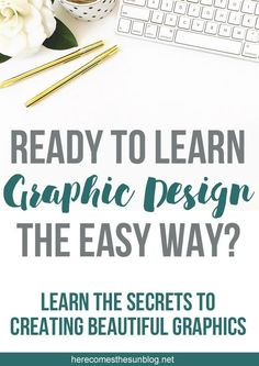 Get ready to learn graphic design the easy way! Learn the tips, techniques and secrets that you need to create amazing graphics!
