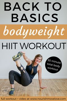 push-ups, squats, and burpees; it's back to basics for this effective, 30-minute bodyweight hiit workout you can do anywhere, anytime!