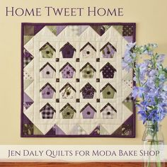 Hi there!  I'm Jen Daly and I'm so happy to be back at the Moda Bake Shop today with my new mini charm pack project, Home Tweet Home.  If you're feeling a little winter-weary, thi…