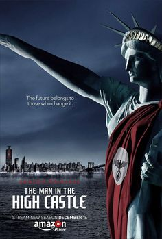 The Man in the High Castle TV Poster ( of Castle Series, Movies And Series, Tv Series, Man High Castle, Alexa Davalos, Film Trailer, Castle Season, Sci Fi Tv Shows, Retro Futurism