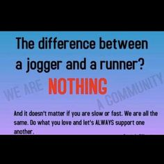 The difference between a jogger and a runner. Nothing.