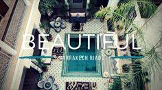 15 Beautiful Marrakech riads