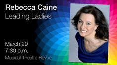 Award-winning international opera and musical theatre soprano Rebecca Caine looks at British leading ladies of the West End Stage and examines the soprano voice in musical theatre to the present day. Horizon Stage is thrilled to welcome Rebecca back to Spruce Grove on March 29, 2015 after her incredible performance with Michael Burgess at our 30th Anniversary Gala in 2013. Tickets: $40/$35 www.rebeccacaine.com 30th Anniversary, Present Day, Musical Theatre, The Voice, Opera, Musicals, Stage, March, British
