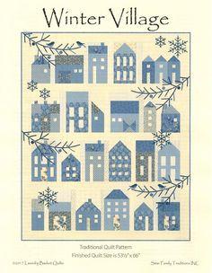 Winter Village Houses Quilt Pattern Edyta Sitar Laundry