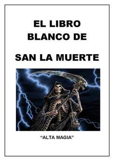 """Cover of """"Libro Blanco De San La Muerte"""""""