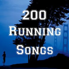 200 Running Songs.  I definitely needed this list.
