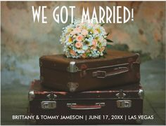 """This elopement announcement postcard features the phrase """"We got married"""" in a white color modern font over a travel themed elopement picture of two suitcases and a and a white, pink and yellow wedding bridal bouquet. This Elopement Announcement Postcard is a great idea to announce and let your family and friends know about your marriage."""