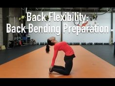 (4) Back Bend Preparation for Spinal Flexibility - YouTube