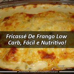 Fricassé De Frango Low Carb, Fácil e Nutritivo! Ingredientes: • 600 gramas de peito de frango; • 100 gramas de bacon; • 1 colher de chá de mostard... - Glauco Maia - Google+