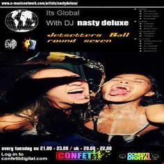 """Dj Nasty deluxe - """"It's Global""""- Confetti Digital - UK / London - Jetsetters part 7"""