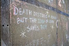 death destroys.. but