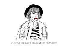 """""""Las mujeres te complicarán la vida, pero sin ellas, estamos perdidos"""" Il·lustració minimalista de la artista Sara Herranz, creada amb un suport digital,al 2014."""