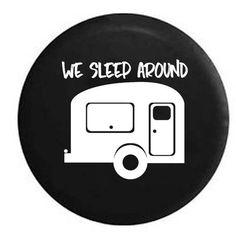 We Sleep Around Jeep Rv Camper Spare Tire Cover MULTI COLOR