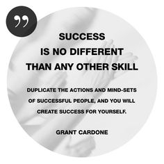 Grant Cardone Quotes: Success Is No Different Than Any Other Skill ...