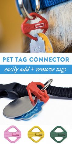 A lightweight connector with a unique locking mechanism makes it easy to add, remove, and rearrange your pet's tags.