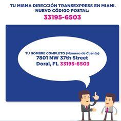 Con el afán de servirte mejor es necesario que realices una modificación en tu dirección en Miami, tu nuevo código postal a partir de este momento debe de ser 33195-6503. ¡Nosotros te lo traemos! #TransExpress