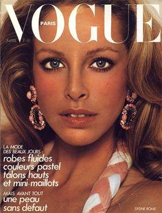 Film and the covers of Vogue Paris: Sydne Rome on the April 1974 cover of Vogue Paris Vogue Magazine Covers, Fashion Magazine Cover, Fashion Cover, Vogue Covers, Lauren Hutton, Lauren Bacall, Patti Hansen, Isabelle Adjani, David Bailey