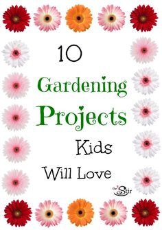 Fun summer gardening projects with kids!
