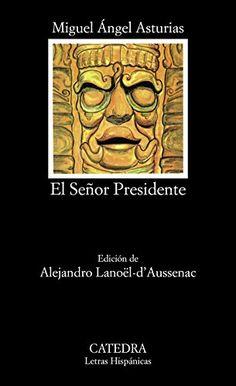 From 1.07:El Senor Presidente (letras Hispanicas) | Shopods.com