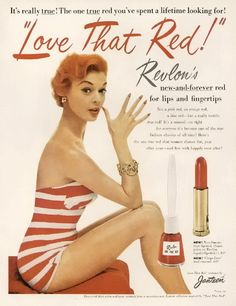 """""""Love That Red"""" Revlon 1964. Some women still wore red lipstick in the 1960's. It's still a classic."""