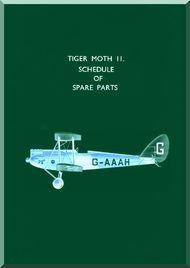 De Havilland Tiger Moth  II  Aircraft Schedule of Spare Parts Manual