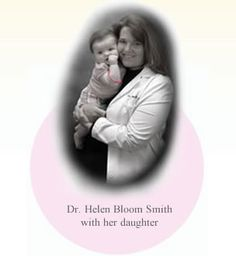 Dr. Helen Bloom Smith with her daughter. What a great product.