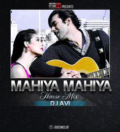 Mahiya Mahiya (House Mix) - DJ Avi - http://www.djsmuzik.com/mahiya-mahiya-house-mix-dj-avi/