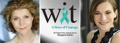 http://triangleartsandentertainment.org/wp-content/uploads/2016/04/WitPOSTER-NCT2016.jpg - NCT's Production of Wit Will Star Kate Goehring as Dr. Vivian Bearing and Daisy Eagan as Her Nurse - North Carolina Theatre's April 29-May 8 production of Wit stars New York actress Kate Goehring (left) as Vivian Bearing, Ph.D., and 1991 Tony Award® winner Daisy Eagan as Susie Monahan, RN, BSN The North Carolina Theatre's April 29-May 1 and May 3-8 production of Atlanta, GA