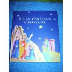 Hungarian Children's Bible / Bibliai Tortenetek Gyerekeknek / Keresztes Dora rajzaival (Hardcover) http://www.amazon.com/dp/9635580576/?tag=wwwmoynulinfo-20 9635580576