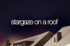 Stargaze on a roof.