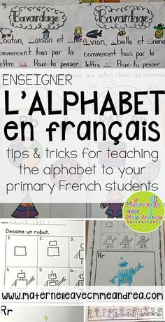Enseigner l'alphabet en français - some tips and ideas for teaching the alphabet to your French K students