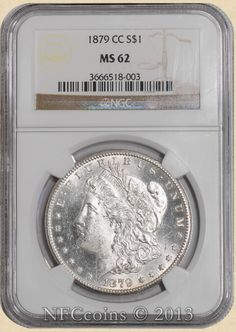 1879-CC Morgan Dollar MS62 NGC, obverse.
