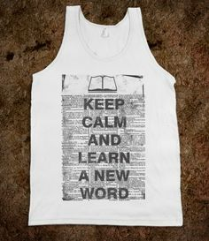 Keep Calm And Learn A New Word