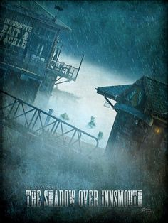 The Shadow Over Innsmouth poster by Quest007 #Lovecraft