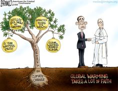 Climate Change Truth. With all the evidence available against the idea of man made global warming, it takes a lot of faith to believe in it. Cartoon by A.F. Branco ©2015