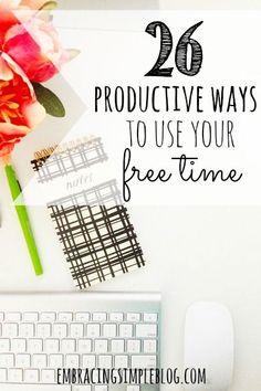 26 jeitos para ser produtivo no seu tempo livre :)