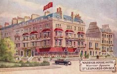 Warrior House Hotel, Warrior's Square, St Leonards on Sea. This building is now flats and the local doctor's surgery.