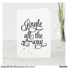 Jingle All The Way Card Holiday Cards, Christmas Cards, Christmas Jingles, Jingle All The Way, Christmas Greetings, No Way, Party Hats, Paper, Christmas Greetings Cards