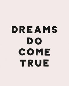 Only the good dreams of course Stay positive focused and determined! Cute Quotes, Best Quotes, Funny Quotes, Awesome Quotes, Qoutes, Wall Quotes, Motivational Quotes, Inspirational Quotes, Everyday Quotes