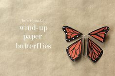 A fantastic diy tutorial for wind-up paper Monarch butterflies...