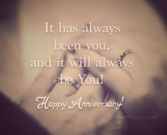 It has always been you love love quotes quotes marriage marriage quotes anniversary wedding anniversary happy anniversary happy anniversary quotes