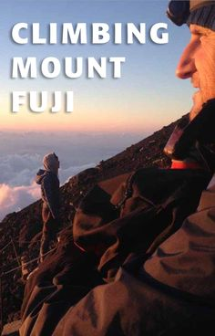 A fool climbs Mount Fuji: Mountaineering in Japan Hakone Japan, Japon Tokyo, Japanese Quotes, Japanese Landscape, Mount Fuji, Mountaineering, Okinawa, Japan Travel, The Fool